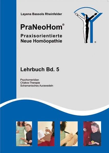 Bassols Rheinfelder, L: PraNeoHom® Lehrb. 5