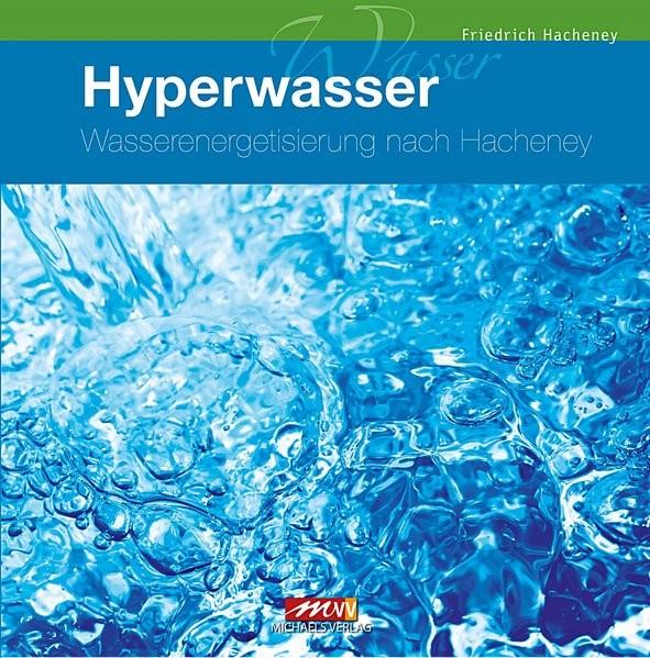 Hacheney, F: Wasser-Energetisierung