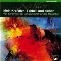 Schneider, J: Mein Krafttier - schnell und sicher