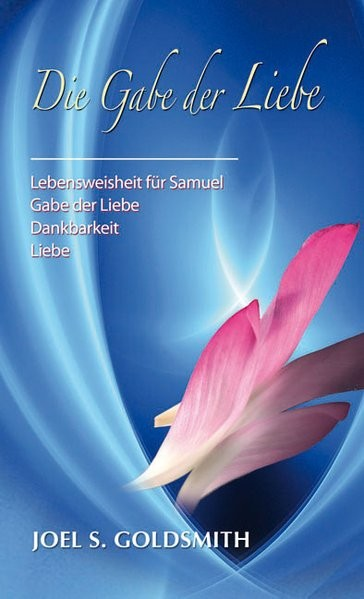 Goldsmith, J: Gabe der Liebe