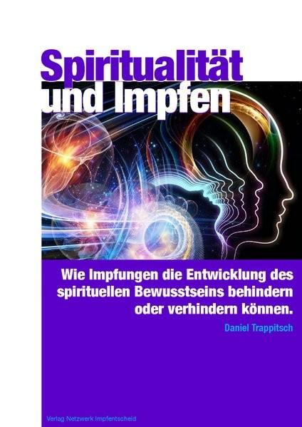 Trappitsch, D: Spiritualität und Impfen