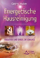 Huber, G: Energetische Hausreinigung
