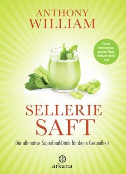 Buch Sellerie Saft Anthony William