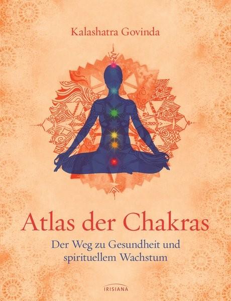 Govinda, K: Atlas der Chakras