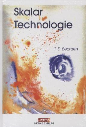 Bearden, T: Skalartechnologie