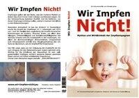Trappitsch, D: Wir Impfen Nicht. DVD