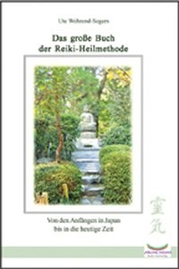 Wehrend-Segers, U: Große Buch der Reiki Heilmethoden