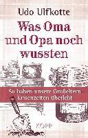 Ulfkotte, U: Was Oma und Opa noch wussten