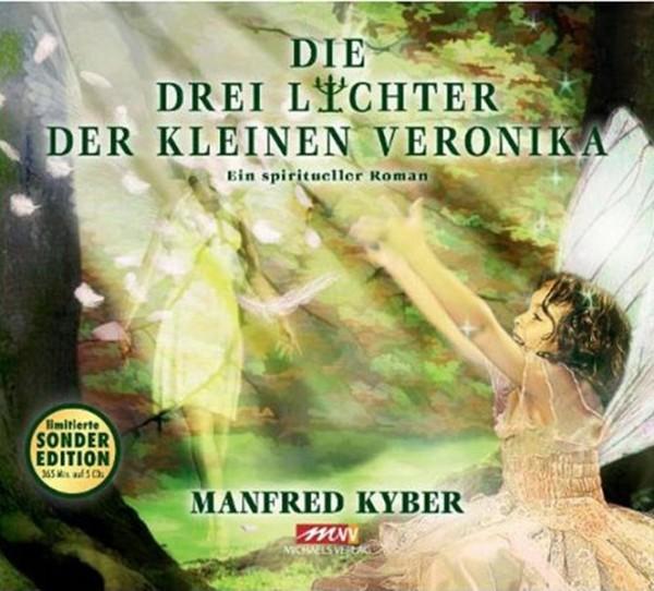 Kyber, M: Die drei Lichter der kleinen Veronika (Hörbuch)