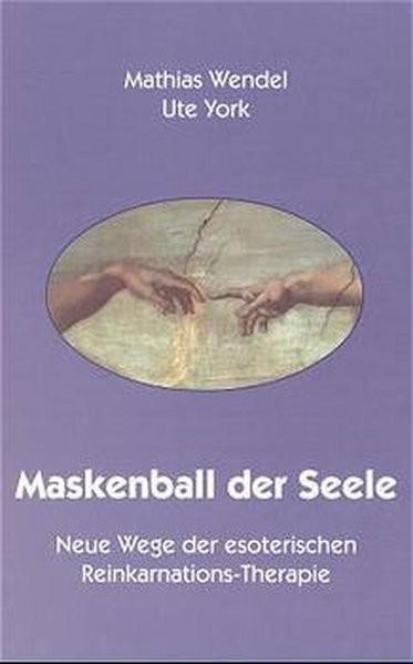 Wendel, M: Maskenball der Seele