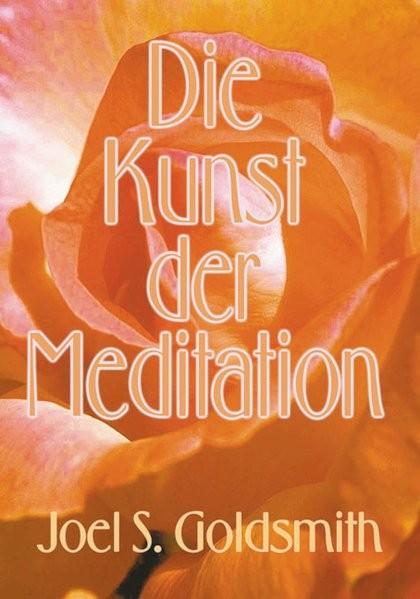 Goldsmith, J: Kunst der Meditation