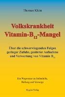 Klein, T: Volkskrankheit Vitamin-B12-Mangel