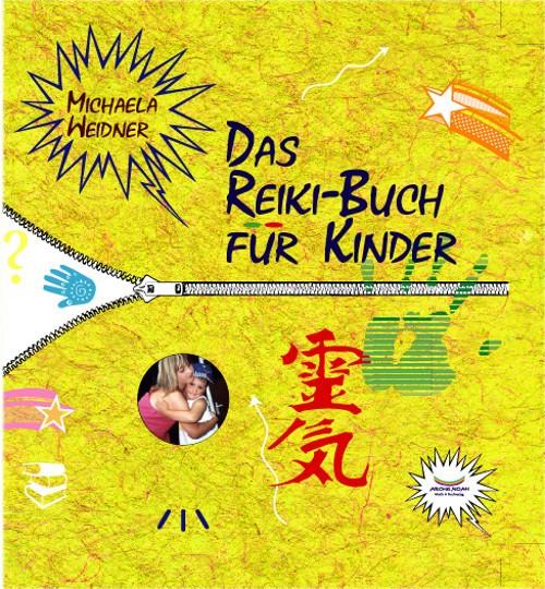 Weidner, M: Reiki Buch für Kinder